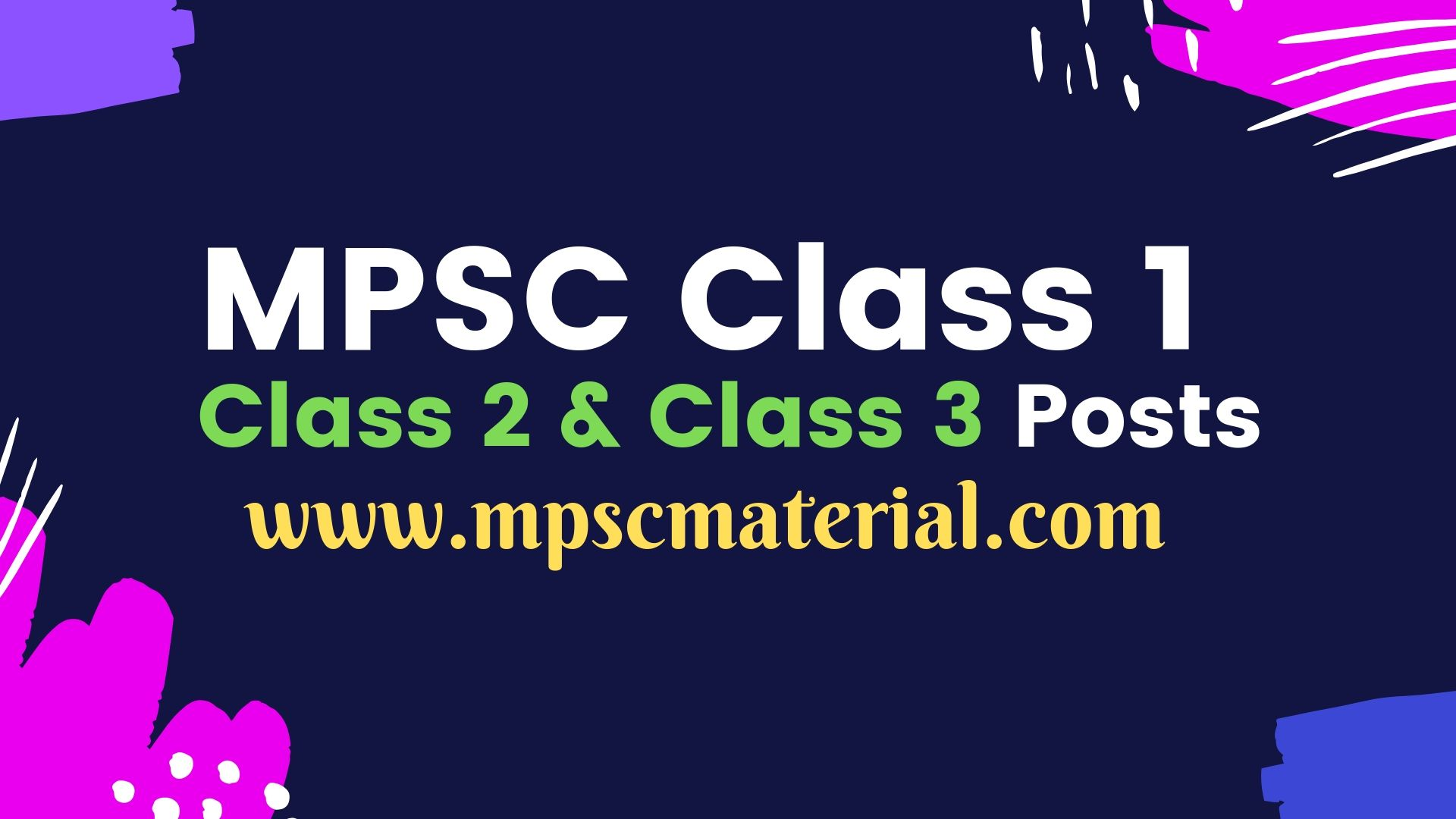 mpsc class 1 officers posts, mpsc class 3 posts