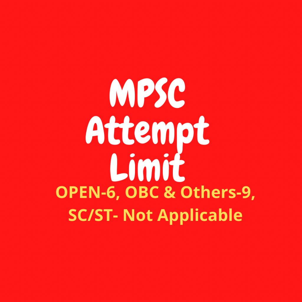 MPSC Attempts Limit, MPSC Attempt Limit for Open Category